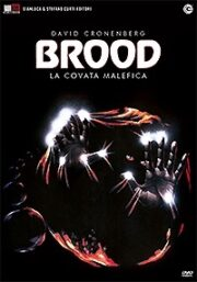 Brood, The – La covata malefica