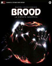Brood, The – La covata malefica (Blu Ray)