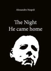 Night he came home, The (Halloween)
