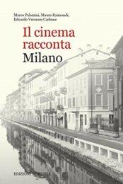 Cinema racconta Milano, Il