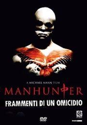 Manhunter. Frammenti Di Un Omicidio (Blu Ray)
