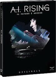 A.I. Rising – Il Futuro E' Adesso (Blu Ray)