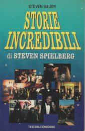 Storie incredibili di Steven Spielberg