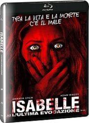 Isabelle: L'Ultima Evocazione (Blu Ray)