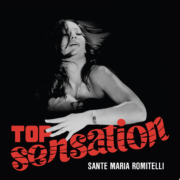 Sante Maria Romitelli – Top Sensation (45 rpm)