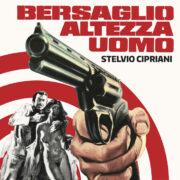 Stelvio Cipriani – Bersaglio altezza uomo (45 rpm)