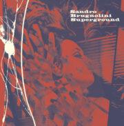 Sandro Brugnolini – Superground (LP)