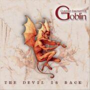 Claudio Simonetti's Goblin The Devil is back