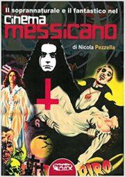 Soprannaturale e Fantastico nel Cinema Messicano