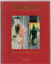 Fantasex – 19 racconti erotici illustrati da MILO MANARA
