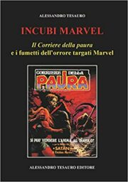 Incubi Marvel – Il Corriere della Paura e i fumetti dell'orrore targati Marvel