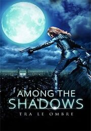 Among The Shadows – Tra Le Ombre