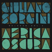 Giuliano Sorgini – Africa Oscura RELOVED | VOL. 2 (12″)