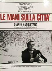 Collana di sceneggiature: Le mani sulla città – Diario napoletano