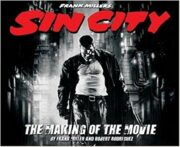 Sin City – The making of the movie