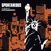 Alessandro Alessandroni: Spontaneous – LTD. 500 COPIES  (LP)