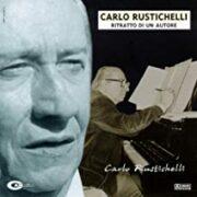 Carlo Rustichelli – Ritratto Di Un Autore (CD) OFFERTA 9,90