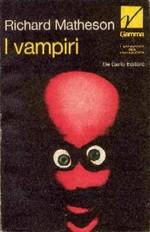 Io sono Leggenda – I Vampiri (i capolavori della fantascienza Gamma)
