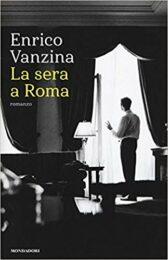 Enrico Vanzina – La sera a Roma