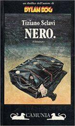 Tiziano Sclavi – Nero. (prima edizione)