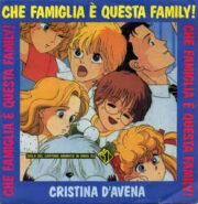 Cristina D'Avena – Che famiglia è questa family! / FurFur Superstar (45 giri)