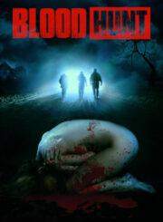 Blood Hunt – LTD DVD+Poster