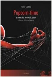 Popcorn time – L'arte dei titoli di testa