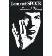 Leonard Nimoy – I'm Not Spock