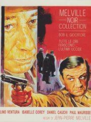 Melville noir collection: Bob le flambeur + Tutte le ore feriscono… l'ultima uccide (2 DVD)