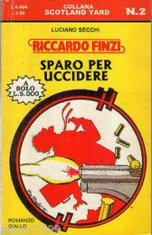 Riccardo Finzi – Sparo per uccidere