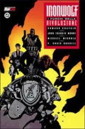 Ironwolf – I fuochi della rivoluzione (Mike Mignola)