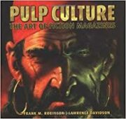 Pulp culture – The art of fiction magazines