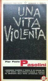 Pier Paolo Pasolini – Una vita violenta