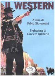 Western (a cura di Fabio Giovannini)