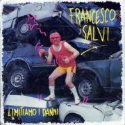 Francesco Salvi – Limitiamo i danni (LP)