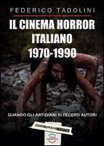 CINEMA HORROR ITALIANO 1970-1990, IL