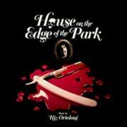 House on the edge of the park – La casa sperduta nel parco (LP)