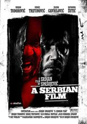 Serbian film, A (SOTTOTITOLI IN INGLESE)