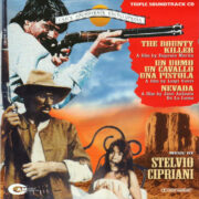 The Bounty Killer / Un Uomo, Un Cavallo, Una Pistola / Nevada (CD)