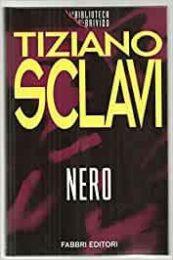 Tiziano Sclavi – Nero. (La biblioteca del brivido)