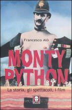 Monty Python – La storia, gli spettacoli, i film