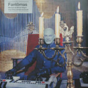 Fantômas – Original Soundtrack (LP)