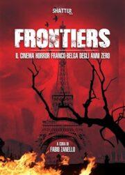 Frontiers Il cinema horror franco-belga degli anni Zero