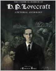 The cosmical horror of H. P. Lovecraft – A pictorial anthology