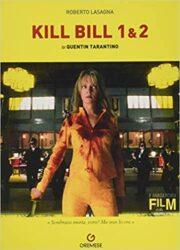 Kill Bill 1 & 2 di Quentin Tarantino