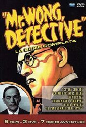 Mr. Wong detective – La serie completa (6 film – 3 DVD)