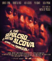 Tuo Sepolcro, La Nostra Alcova, Il – Beyond The Omega (Blu Ray)