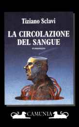 Tiziano Sclavi – La circolazione del sangue (prima ed. Camunia)