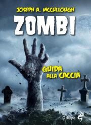Zombi – Guida alla caccia
