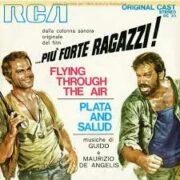 """Flyng Through The Air / Plata and Salud dalla colonna sonora di """"Più forte ragazzi!"""" (45 rpm)"""